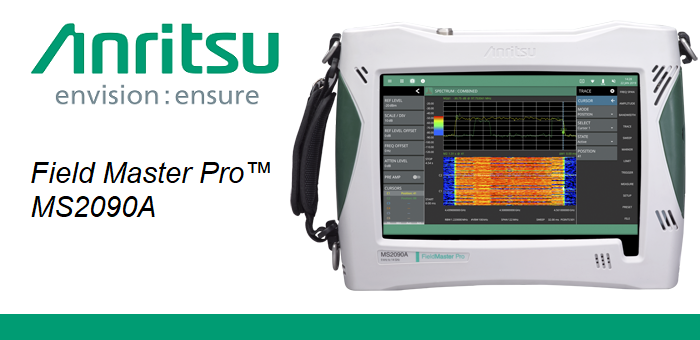 Anritsu Adds IQ Capture, Streaming Capability to Field Master Pro MS2090A RTSA