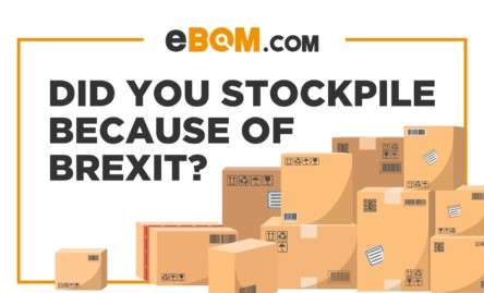 Did You Stockpile Because Of BREXIT?